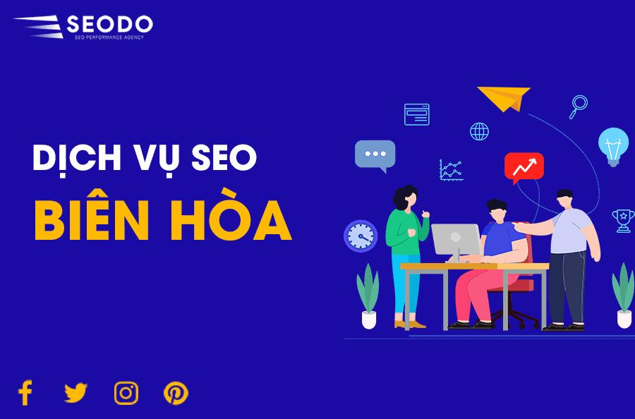 Dịch Vụ SEO Biên Hòa, Đồng Nai - Hiệu Qủa & Tăng Trưởng Bền Vững